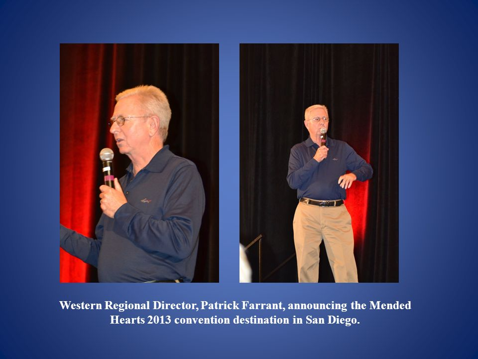Western Regional Director, Patrick Farrant, announcing the Mended Hearts 2013 convention destination in San Diego.