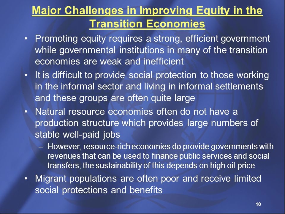 Major Challenges in Improving Equity in the Transition Economies