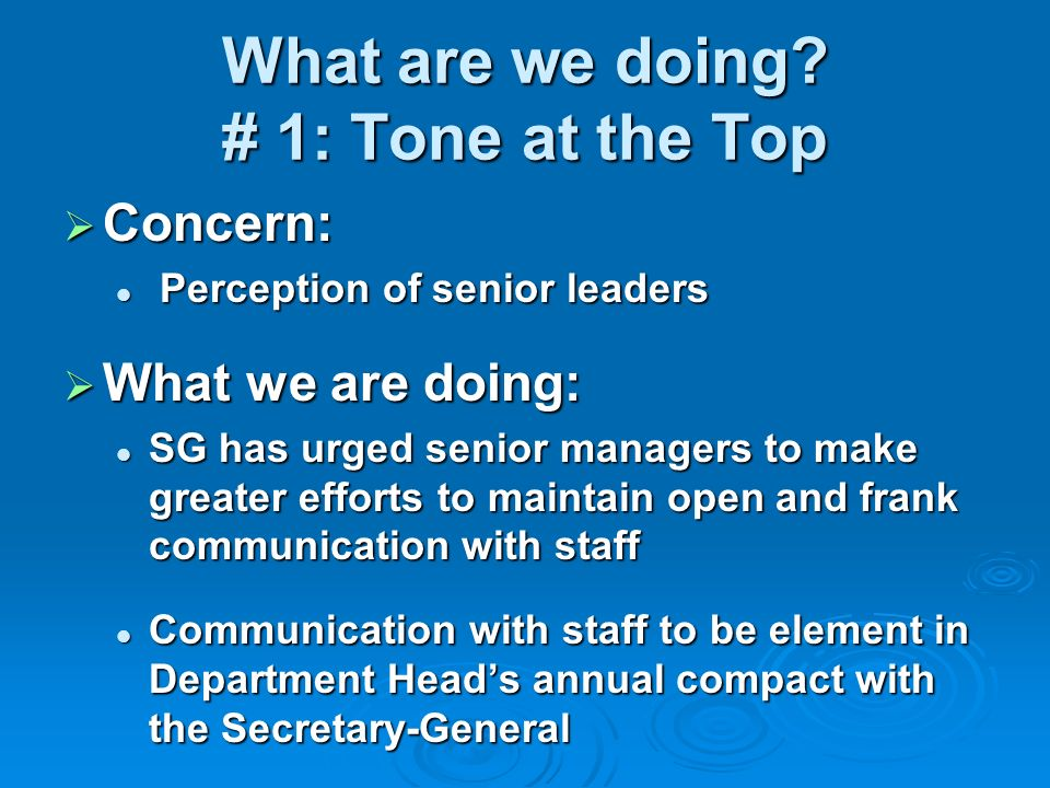 What are we doing # 1: Tone at the Top