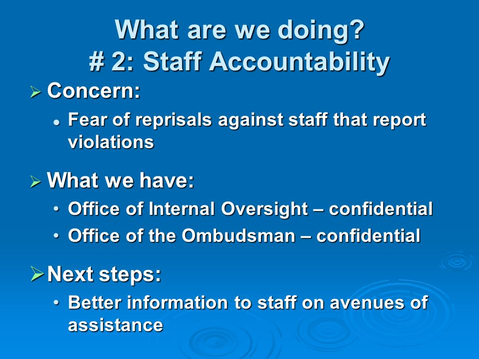 What are we doing # 2: Staff Accountability