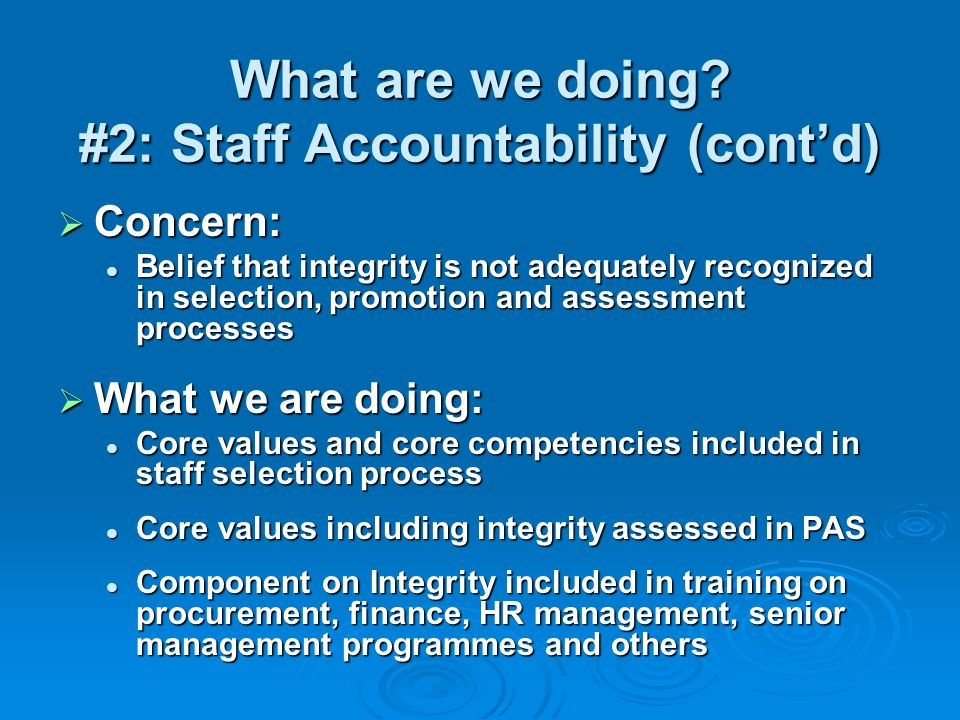 What are we doing #2: Staff Accountability (cont'd)