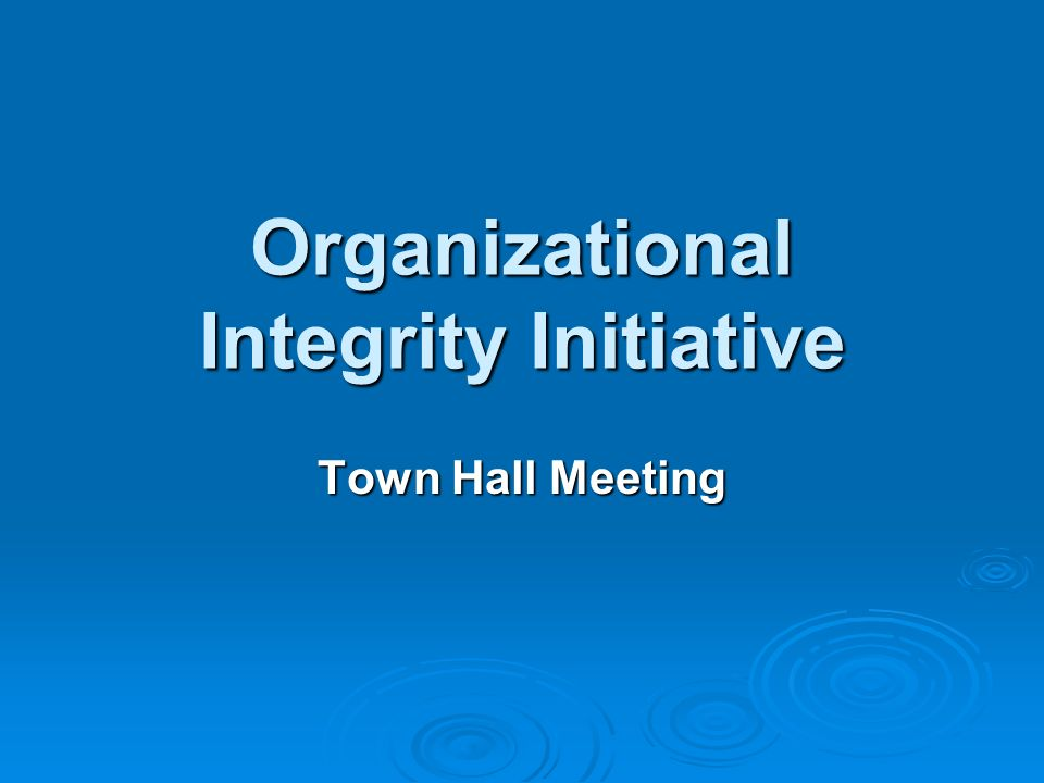 Organizational Integrity Initiative