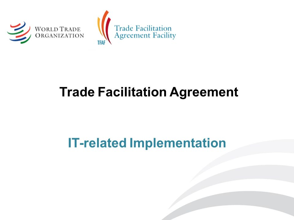 Trade Facilitation Agreement It Related Implementation Ppt Video