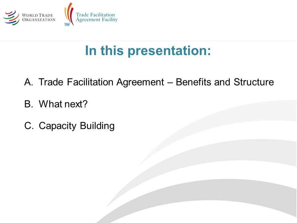Trade facilitation agreement it related implementation ppt video in this presentation trade facilitation agreement benefits and structure platinumwayz