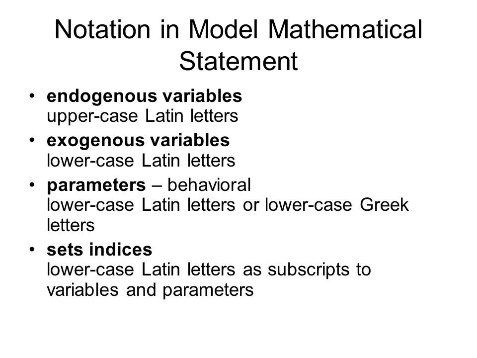 Notation in Model Mathematical Statement
