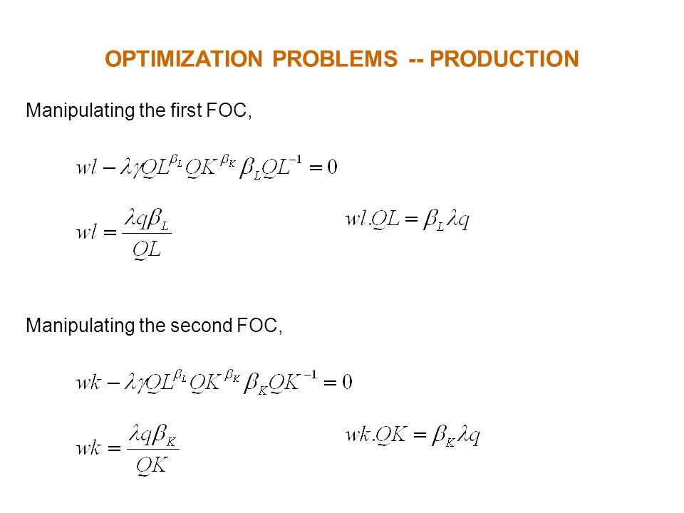 OPTIMIZATION PROBLEMS -- PRODUCTION