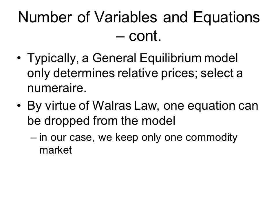 Number of Variables and Equations – cont.