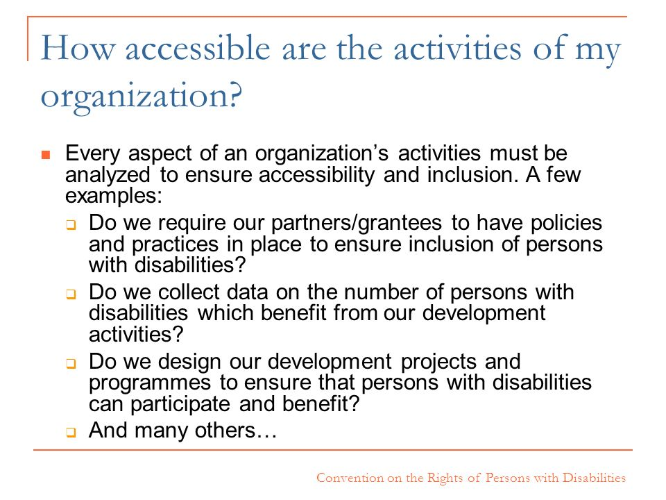 How accessible are the activities of my organization