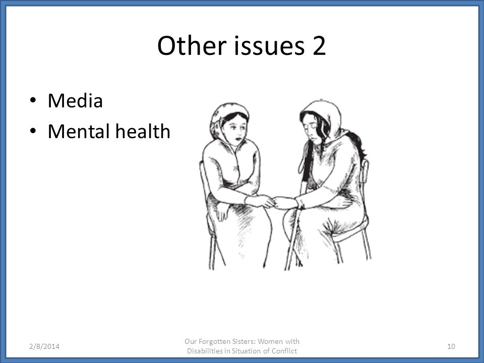 Other issues 2 Media Mental health