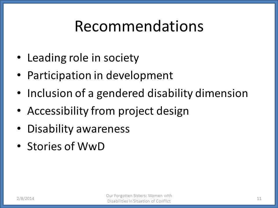 Recommendations Leading role in society Participation in development