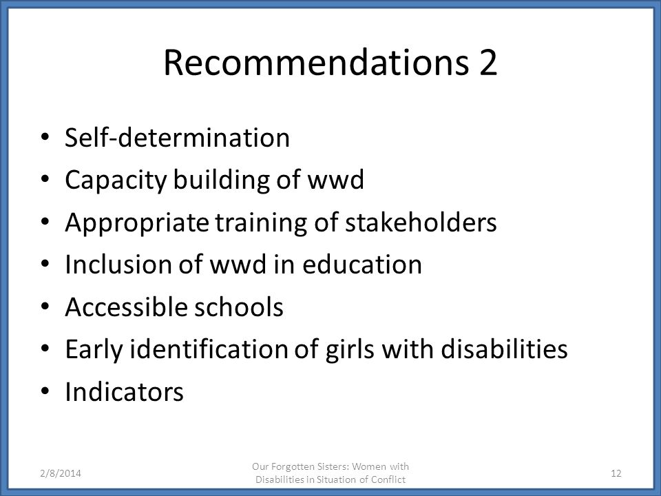 Recommendations 2 Self-determination Capacity building of wwd