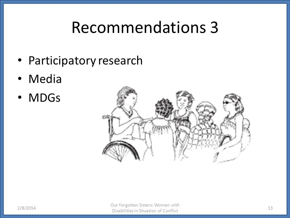 Recommendations 3 Participatory research Media MDGs