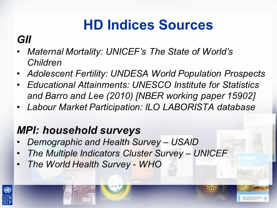 HD Indices Sources GII MPI: household surveys