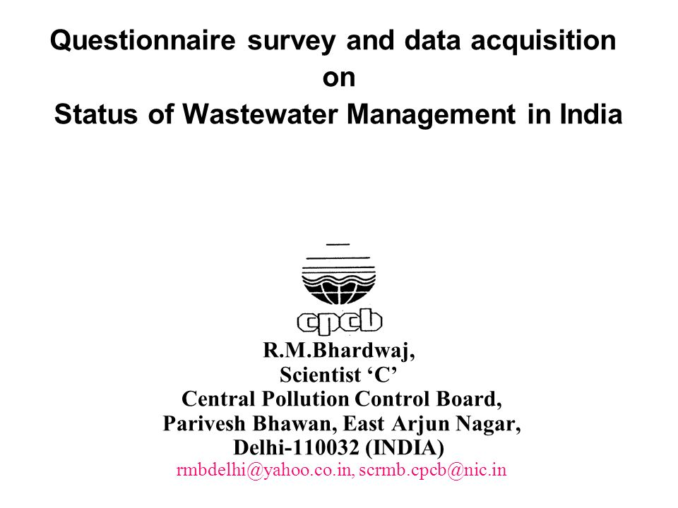 Questionnaire survey and data acquisition on Status of Wastewater Management in India
