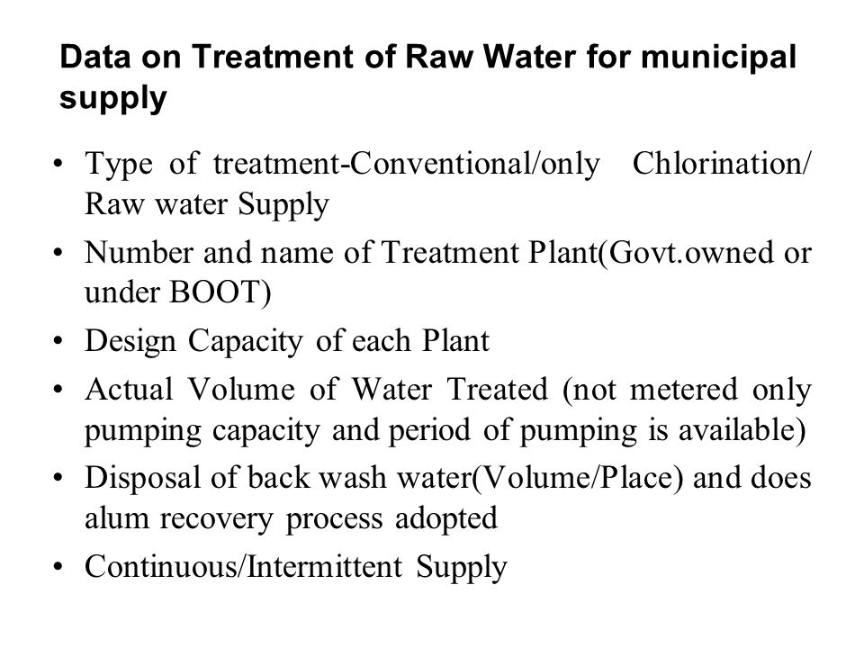 Data on Treatment of Raw Water for municipal supply