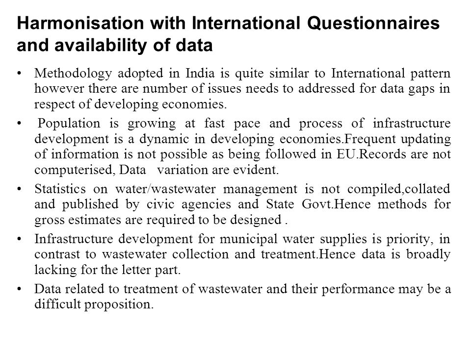 Harmonisation with International Questionnaires and availability of data