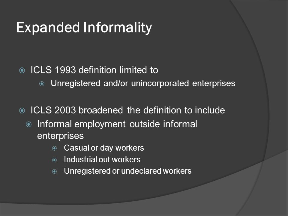Expanded Informality ICLS 1993 definition limited to