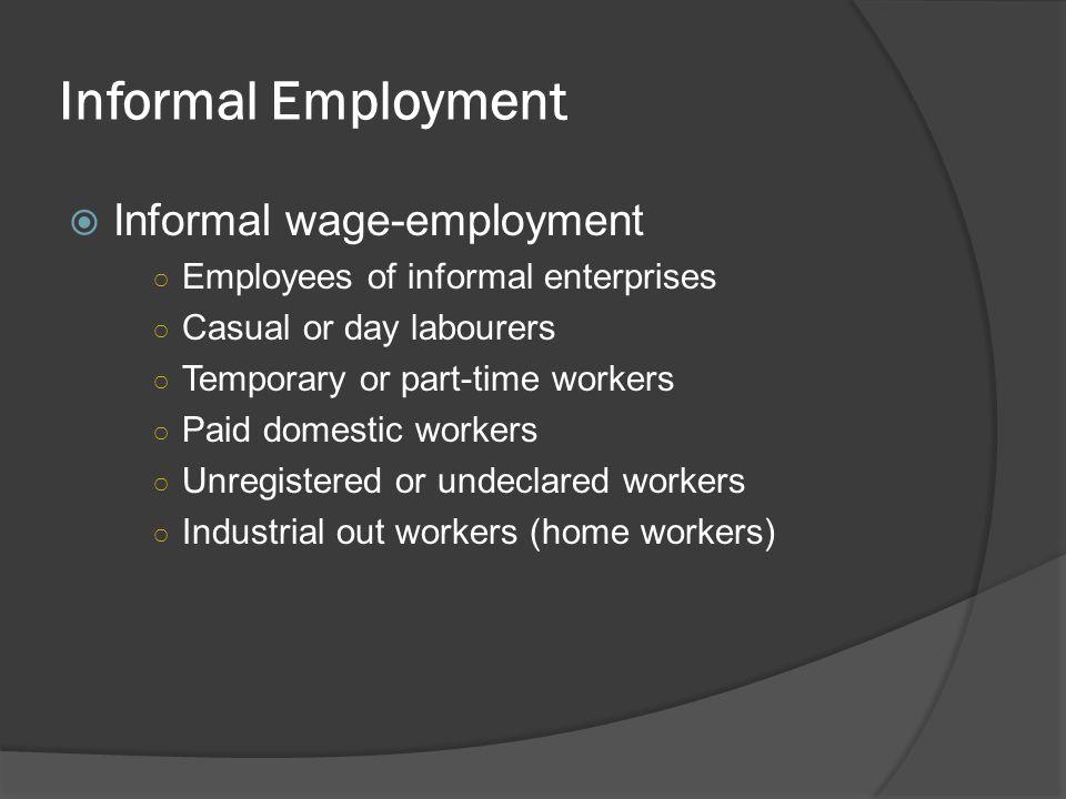 Informal Employment Informal wage-employment