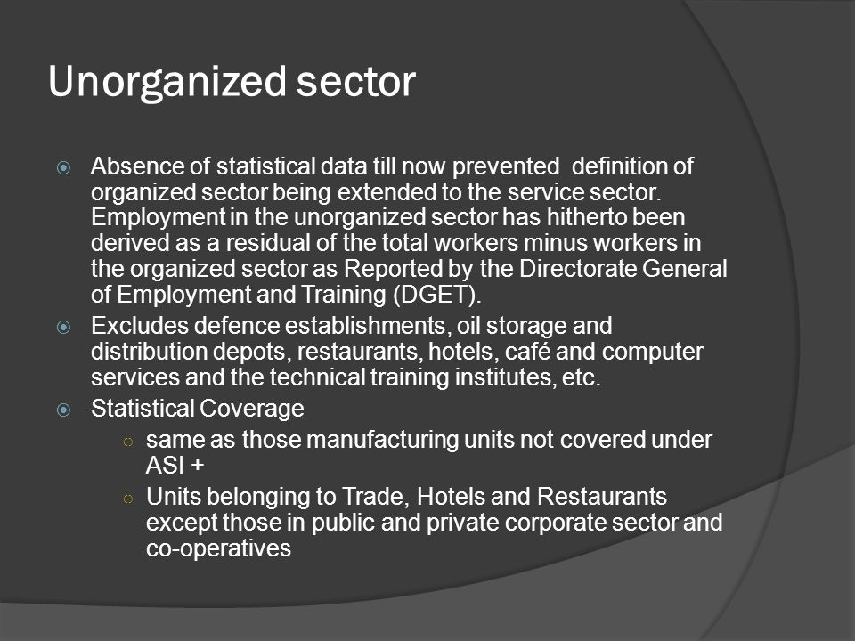 Unorganized sector