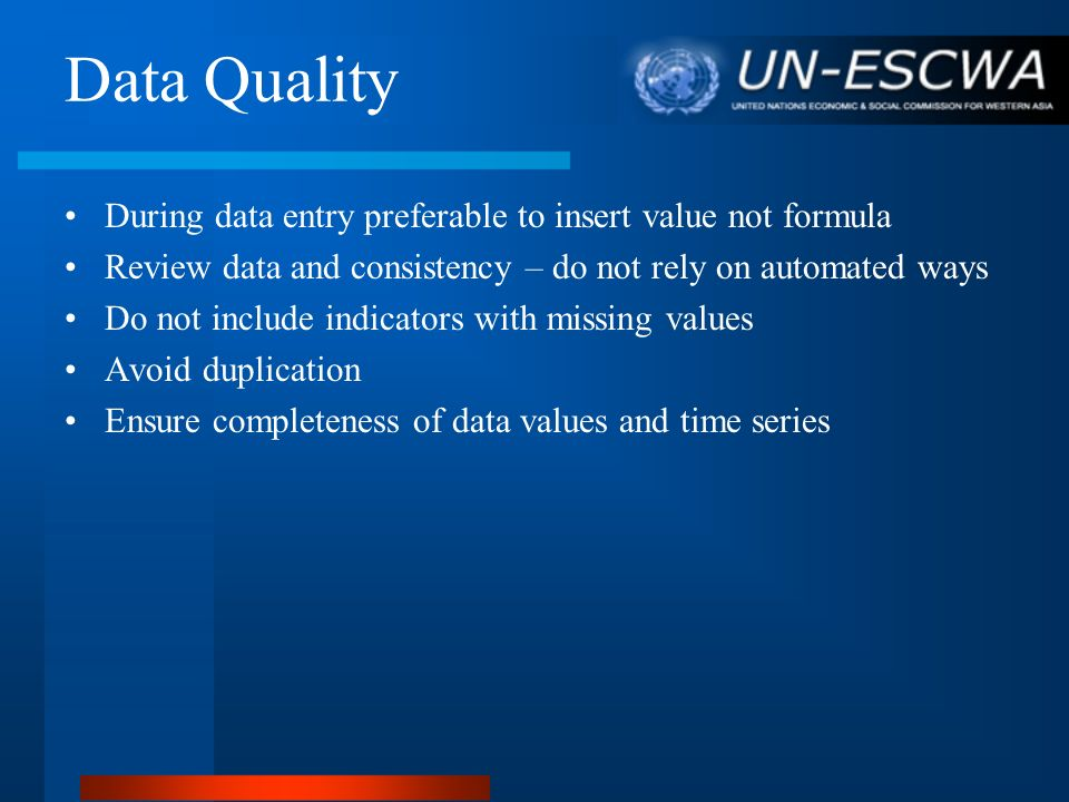 Data Quality During data entry preferable to insert value not formula