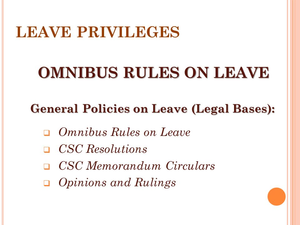 LEAVE PRIVILEGES OMNIBUS RULES ON LEAVE