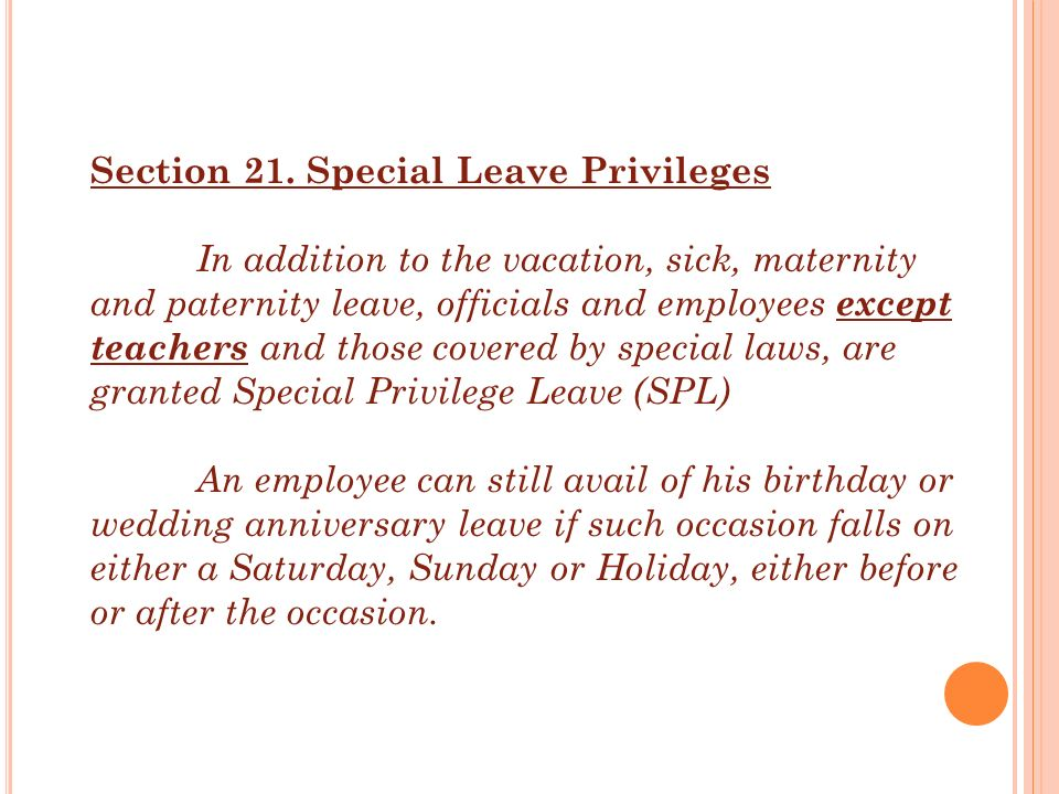 Section 21. Special Leave Privileges