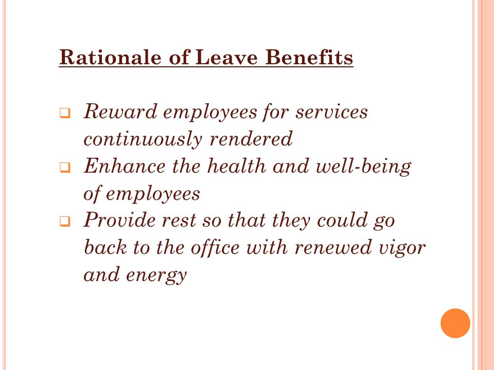 Rationale of Leave Benefits