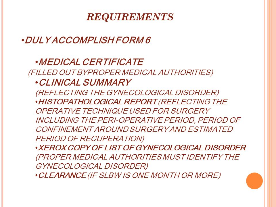 REQUIREMENTS DULY ACCOMPLISH FORM 6 MEDICAL CERTIFICATE