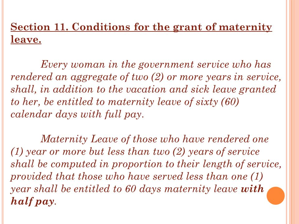 Section 11. Conditions for the grant of maternity leave.