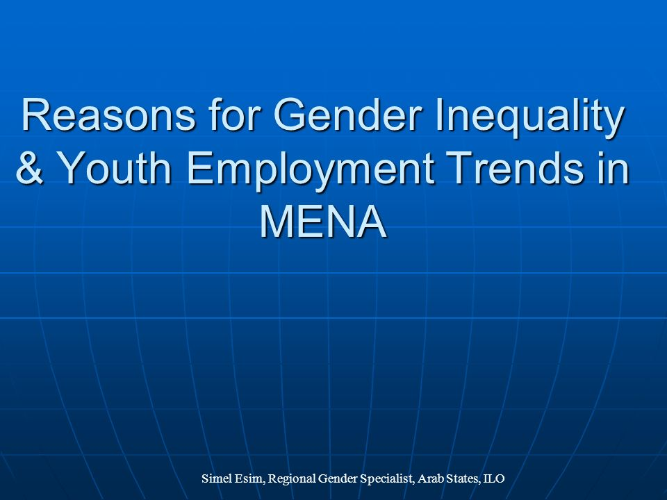 Reasons for Gender Inequality & Youth Employment Trends in MENA