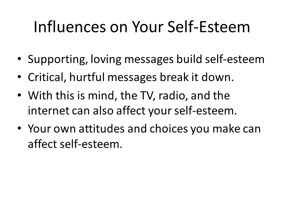 Influences on Your Self-Esteem