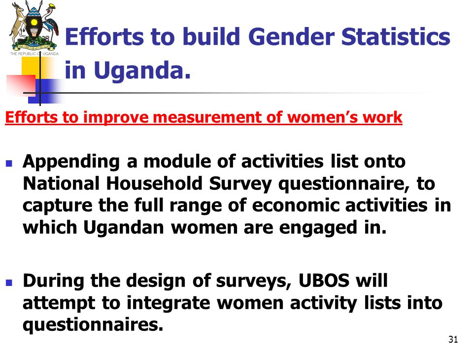 Efforts to build Gender Statistics in Uganda.