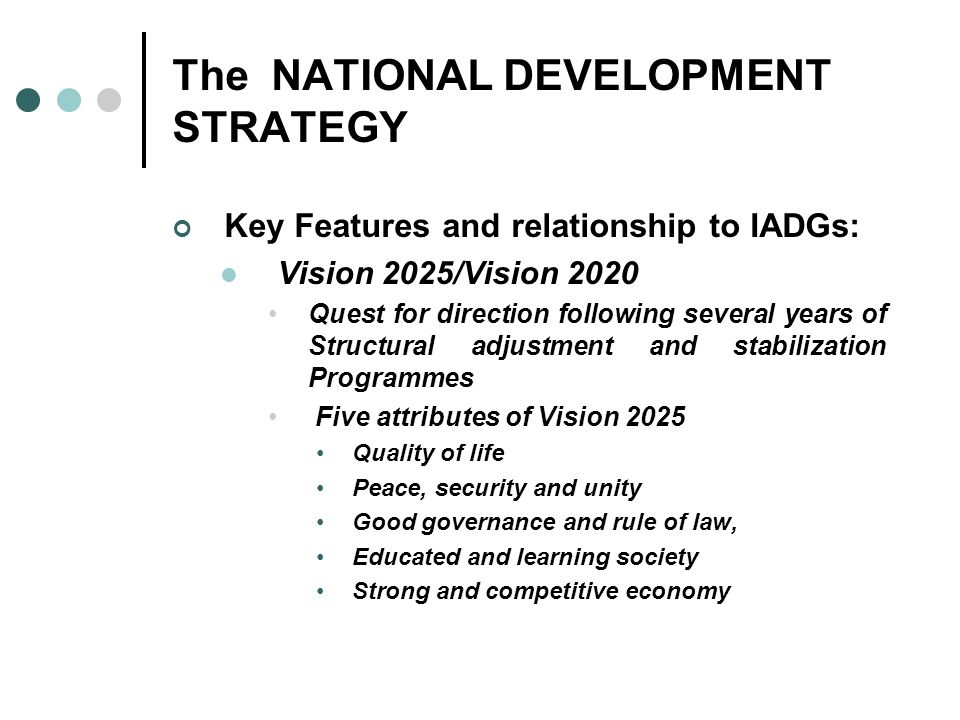 The NATIONAL DEVELOPMENT STRATEGY