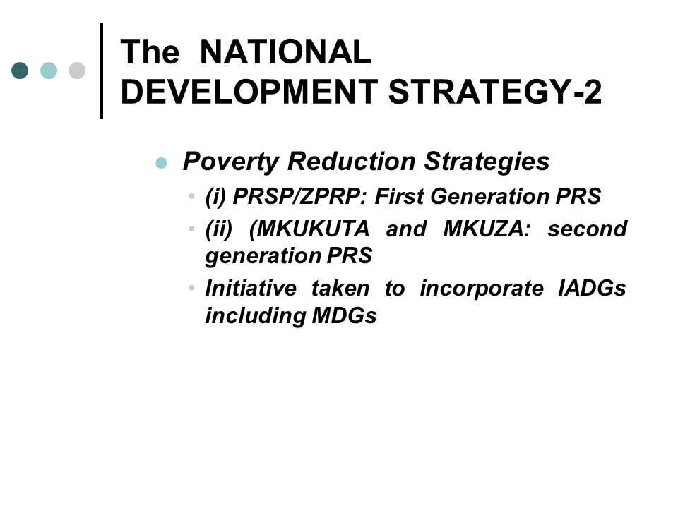 The NATIONAL DEVELOPMENT STRATEGY-2