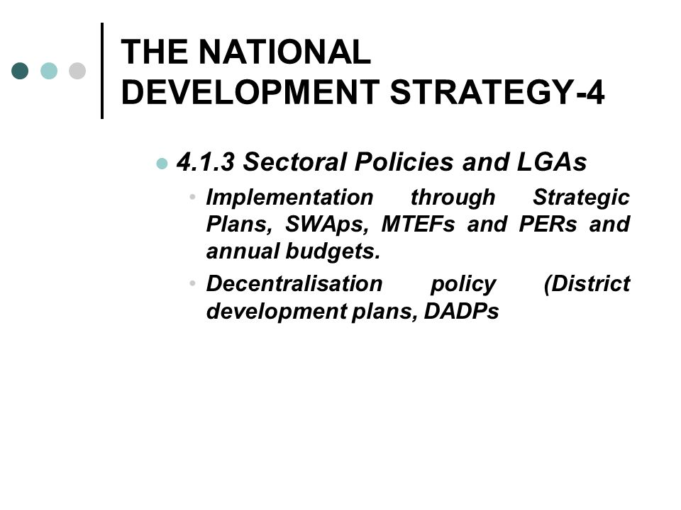 THE NATIONAL DEVELOPMENT STRATEGY-4