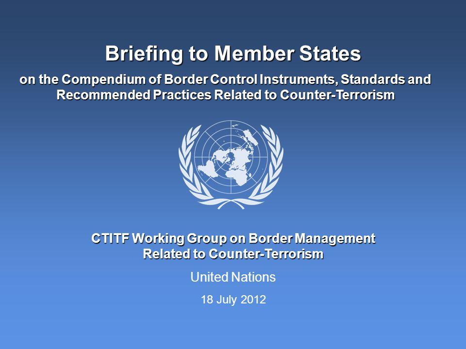 Briefing to Member States
