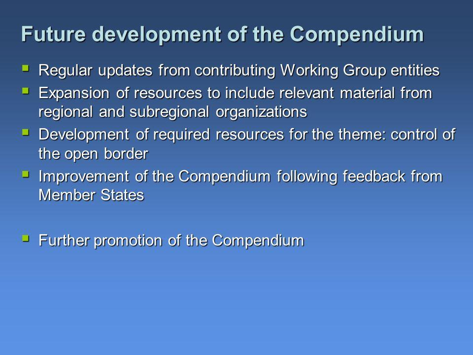 Future development of the Compendium