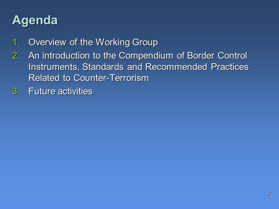 Agenda Overview of the Working Group