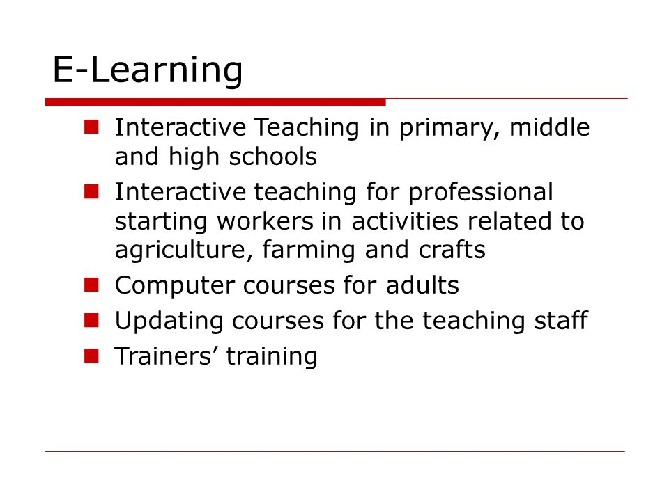 E-Learning Interactive Teaching in primary, middle and high schools
