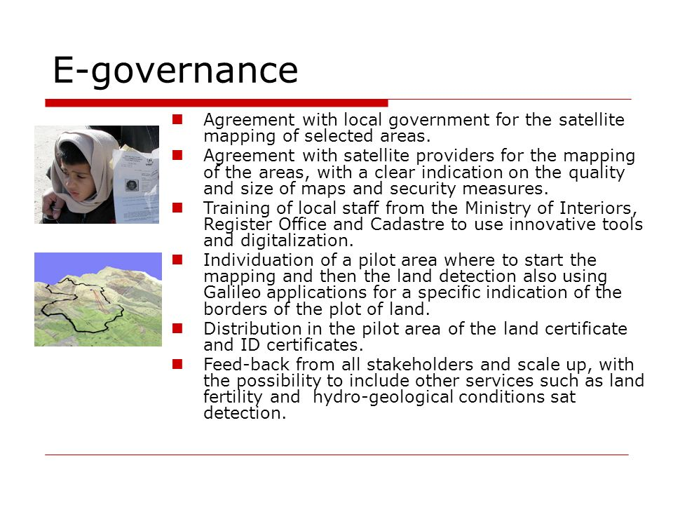 E-governance Agreement with local government for the satellite mapping of selected areas.