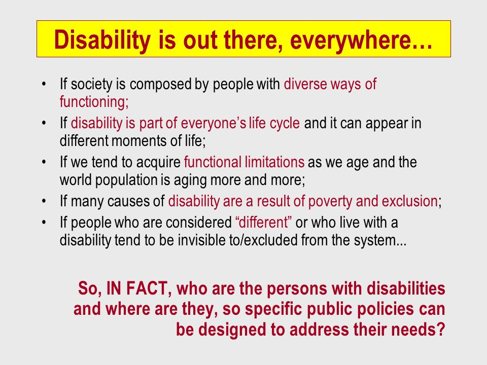 Disability is out there, everywhere…