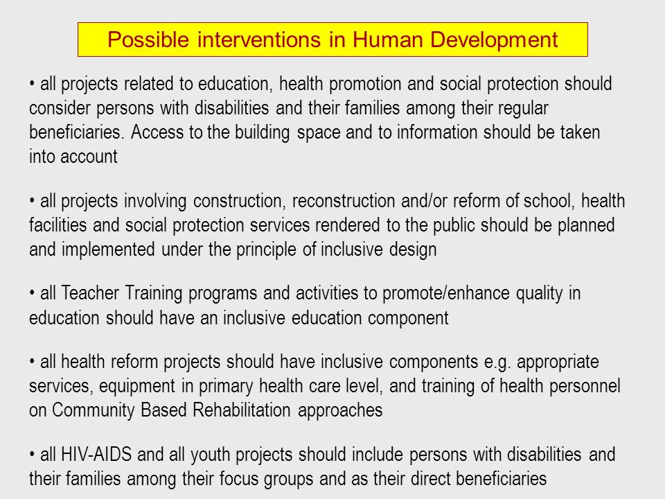Possible interventions in Human Development