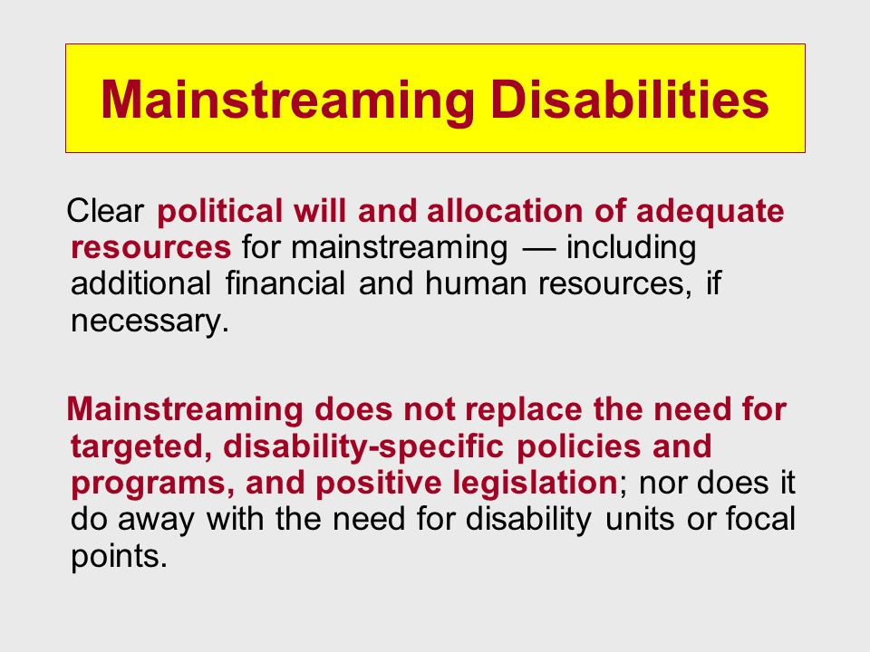 Mainstreaming Disabilities
