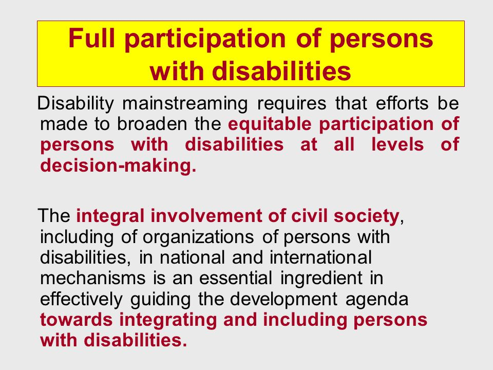 Full participation of persons with disabilities