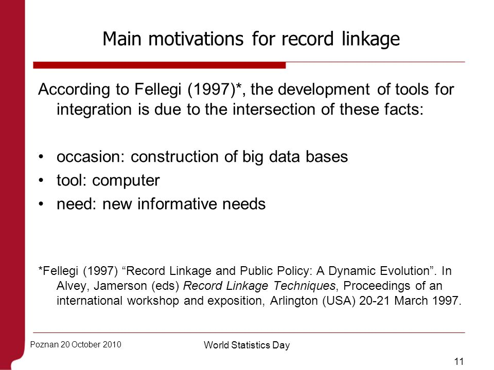 Main motivations for record linkage