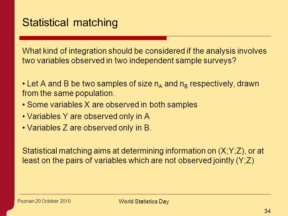 Statistical matching What kind of integration should be considered if the analysis involves two variables observed in two independent sample surveys