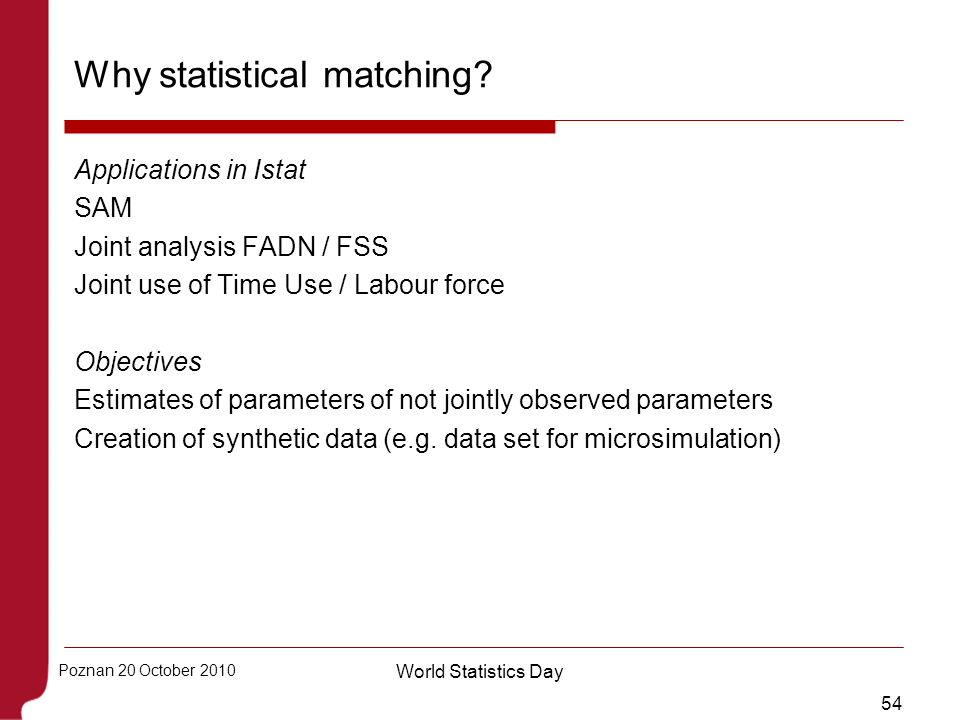 Why statistical matching