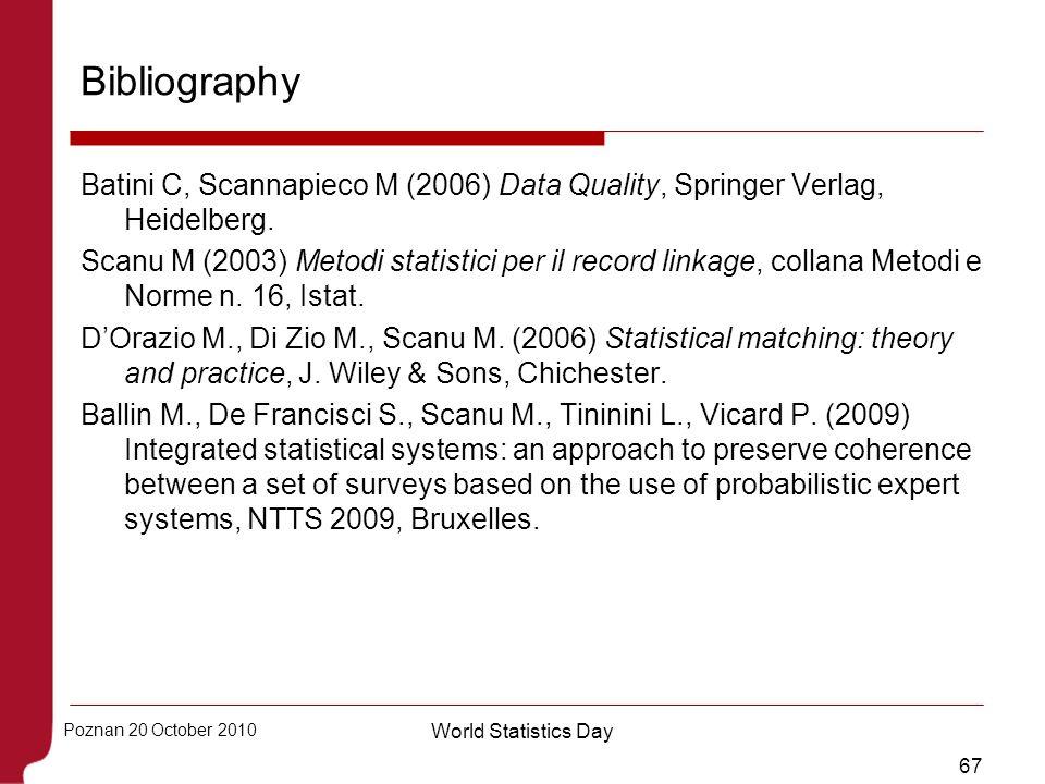 Bibliography Batini C, Scannapieco M (2006) Data Quality, Springer Verlag, Heidelberg.