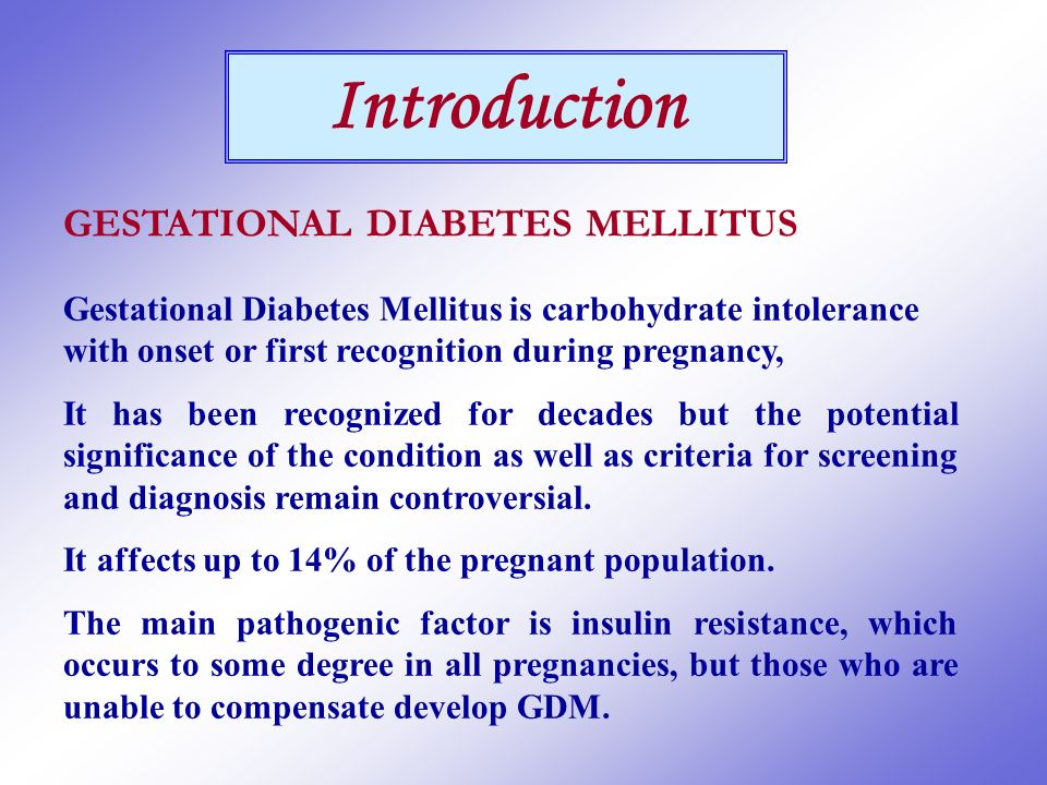 gestational diabetes mellitus gdm essay Gestational diabetes mellitus: an overview gestational diabetes mellitus (gdm) is defined as any degree of glucose intolerance with the onset or first recognition during pregnancy ninety percent of those diagnosed with diabetes during pregnancy will resolve after delivery (scollan-koliopoulos, guadagno, & walker, 2006).