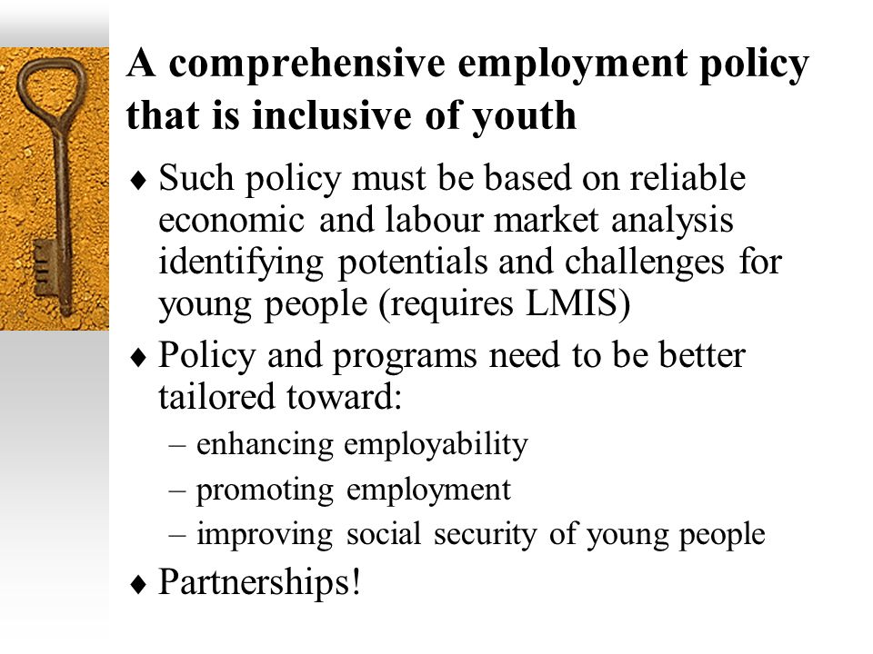 A comprehensive employment policy that is inclusive of youth